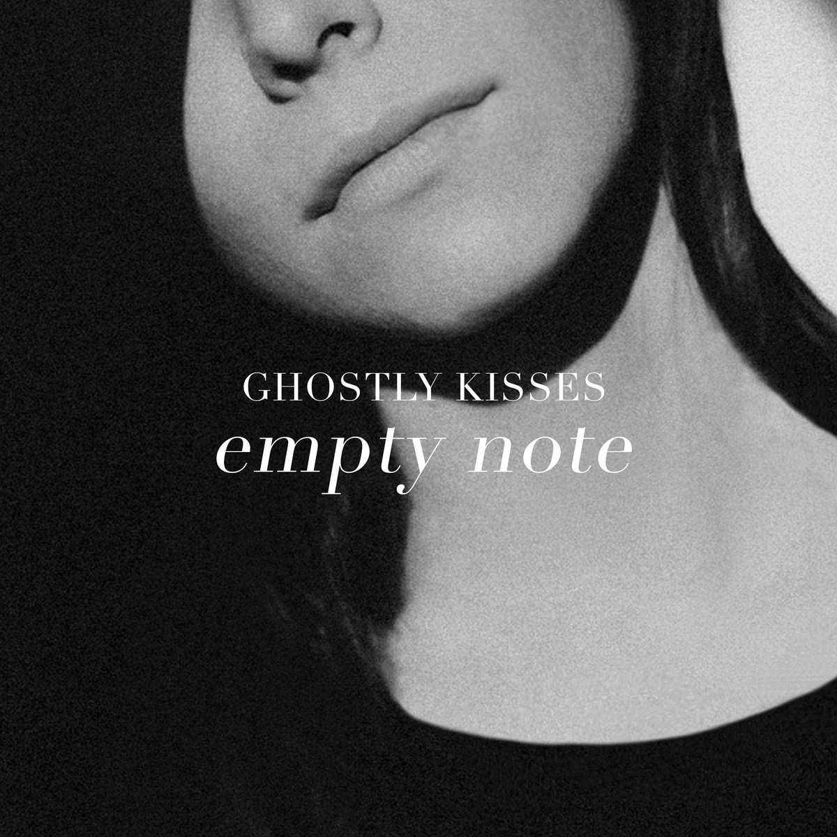 Ghostly Kisses – Empty Note