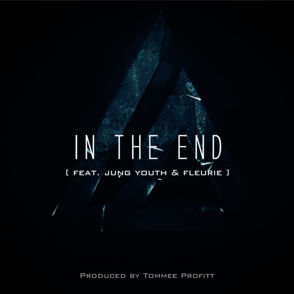 Linkin Park – In The End (Mellen Gi Tommee Profitt Remix)