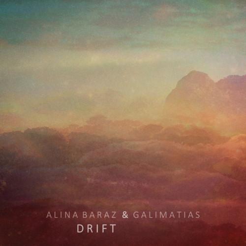 Alina Baraz & Galimatias – Drift