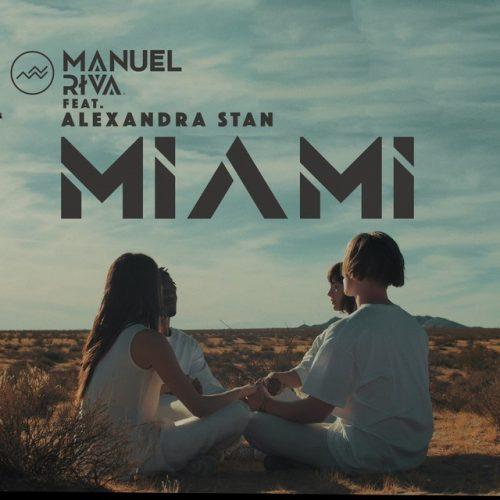 Manuel Riva feat. Alexandra Stan – Miami