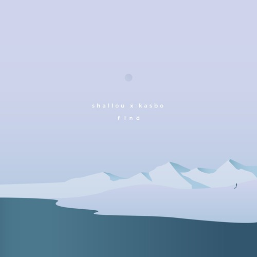 Shallou feat. Kasbo – Find with Cody Lovaas