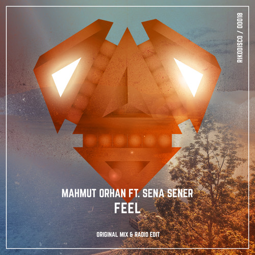 Mahmut Orhan Ft. Sena Sener – Feel