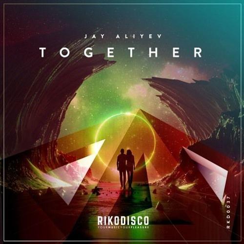 Jay Aliyev – Together