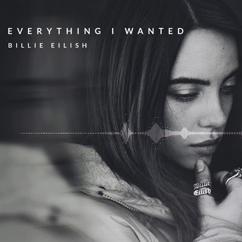 Billie Eilish - Everything I wanted