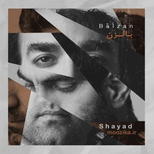 Balzan (Amir Balafshan - Nima Rameza) - Shayad