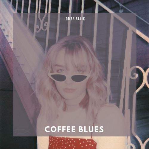 Ömer Balık - Coffee Blues